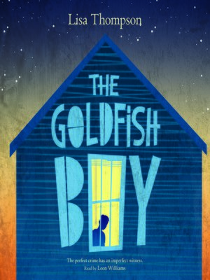 cover image of The Goldfish Boy