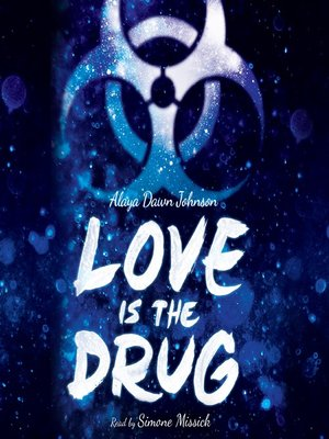 cover image of Love is the Drug