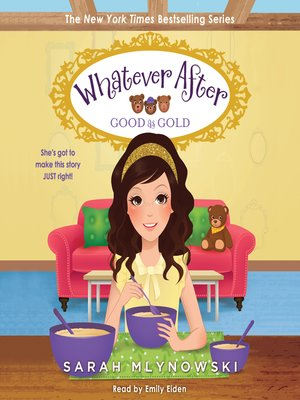 cover image of Good as Gold (Whatever After #14) (Unabridged edition)