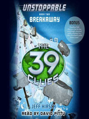 The 39 Clues: Unstoppable Book 2: Breakaway eBook by Jeff ...