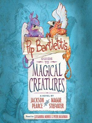cover image of Pip Bartlett's Guide to Magical Creatures