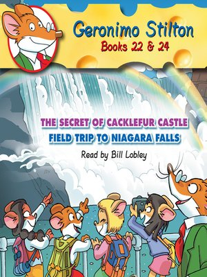 cover image of The Secret of Cacklefur Castle & Field Trip to Niagara Falls