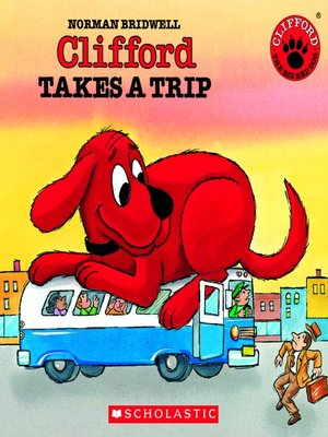 cover image of Clifford Takes a Trip