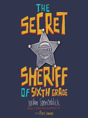 cover image of The Secret Sheriff of Sixth Grade