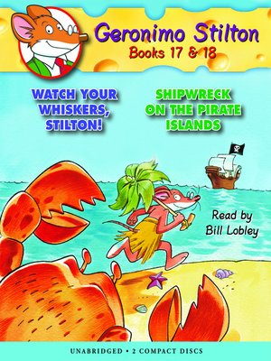 cover image of Watch Your Whiskers, Stilton! & Shipwreck on the Pirate Islands
