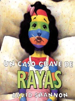 cover image of Un Caso Grave de Rayas