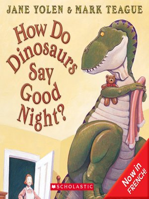 cover image of How Do Dinosaurs Say Good Night?