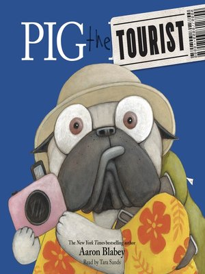 cover image of Pig the Tourist