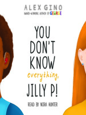 cover image of You Don't Know Everything, Jilly P!