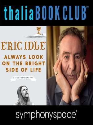 cover image of Thalia Book Club: Eric Idle, Always Look on the Bright Side of Life