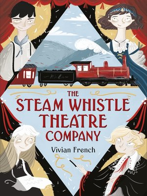 cover image of The Steam Whistle Theatre Company