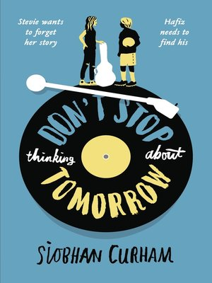 cover image of Don't Stop Thinking About Tomorrow