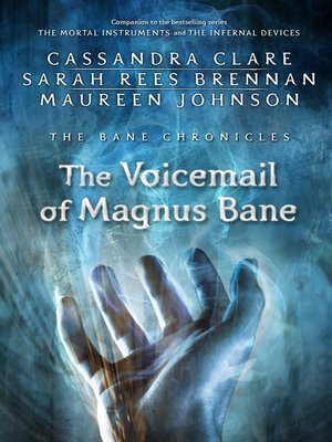 cover image of The Voicemail of Magnus Bane