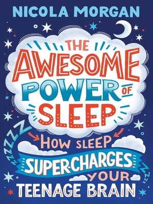 cover image of The Awesome Power of Sleep