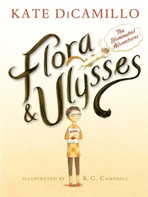 cover image of Flora & Ulysses--The Illuminated Adventures