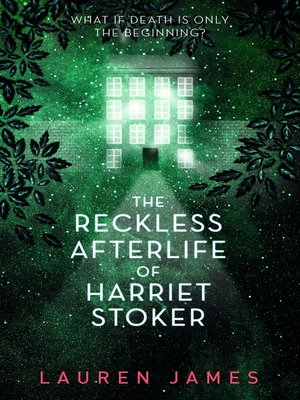 cover image of The Reckless Afterlife of Harriet Stoker
