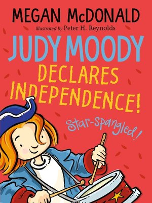 cover image of Judy Moody Declares Independence!