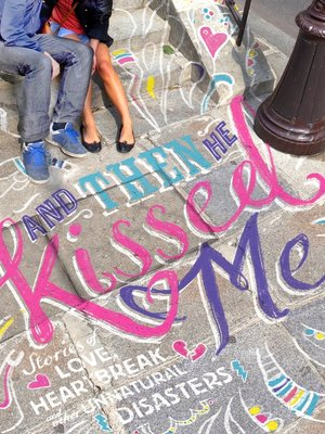 cover image of And Then He Kissed Me
