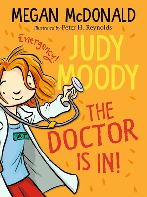 cover image of Judy Moody, M.D.: The Doctor Is In!