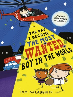 cover image of The Day I Became the Most Wanted Boy in the World