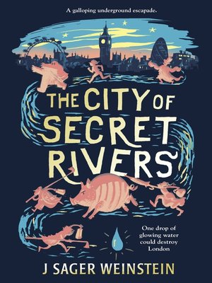 cover image of The City of Secret Rivers