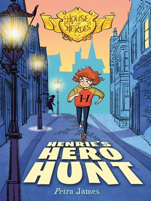 cover image of Henrie's Hero Hunt