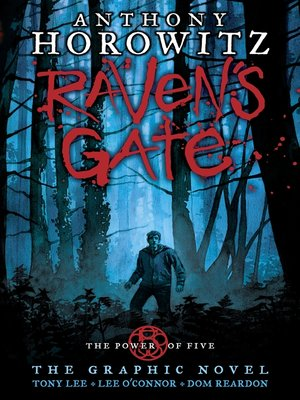 cover image of The Power of Five: Raven's Gate, The Graphic Novel