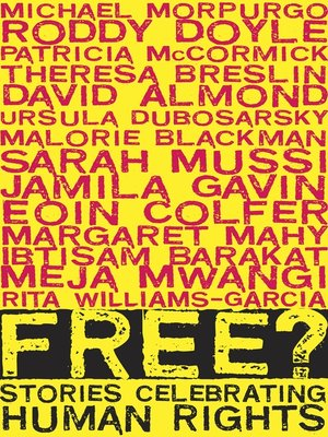 cover image of Free?--Stories Celebrating Human Rights