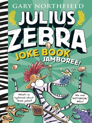 cover image of Julius Zebra Joke Book Jamboree