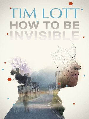 cover image of How to Be Invisible