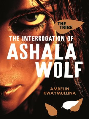 cover image of The Interrogation of Ashala Wolf