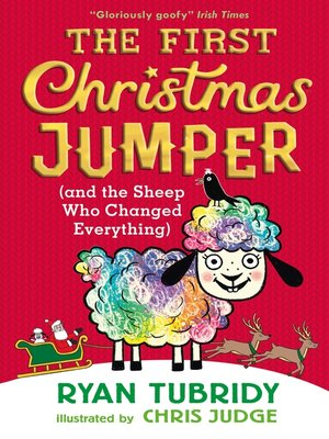 cover image of The First Christmas Jumper and the Sheep Who Changed Everything