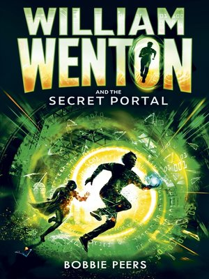 cover image of William Wenton and the Secret Portal