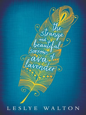 cover image of The Strange and Beautiful Sorrows of Ava Lavender