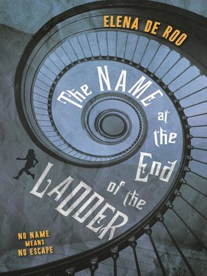 cover image of The Name at the End of the Ladder