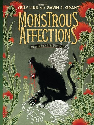 cover image of Monstrous Affections--An Anthology of Beastly Tales