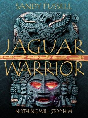 cover image of Jaguar Warrior