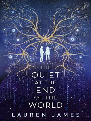 cover image of The Quiet at the End of the World