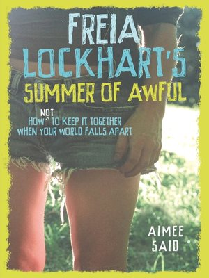 cover image of Freia Lockhart's Summer of Awful