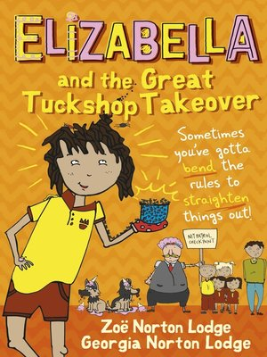 cover image of Elizabella and the Great Tuckshop Takeover