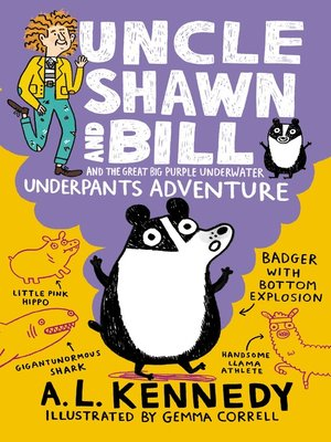 cover image of Uncle Shawn and Bill and the Great Big Purple Underwater Underpants Adventure