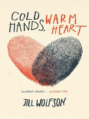 cover image of Cold Hands, Warm Heart