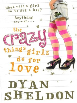 cover image of The Crazy Things Girls Do for Love