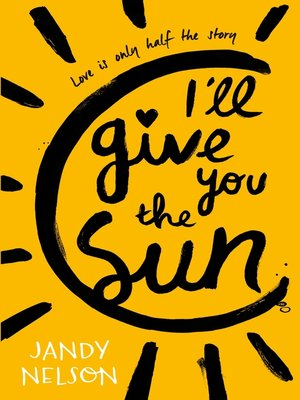 cover image of I'll Give You the Sun