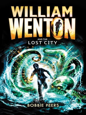 cover image of William Wenton and the Lost City