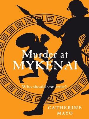 cover image of Murder at Mykenai