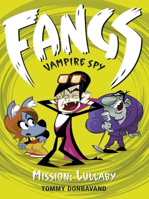 cover image of Fangs Vampire Spy Book 6