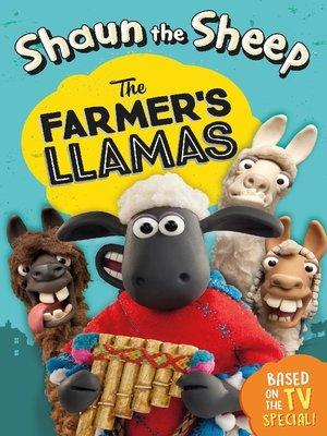 cover image of Shaun the Sheep--The Farmer's Llamas