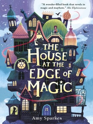 cover image of The House at the Edge of Magic