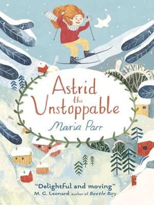 cover image of Astrid the Unstoppable